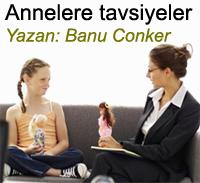 Annelere tavsiyeler Banu Conker