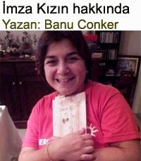 imza kızın kitabı hakkında Banu Conker