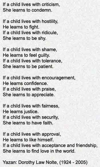 Çocukların; Yaşadıklarından öğrendiği bir şey var - Cennet annelerin ayakları altındadır