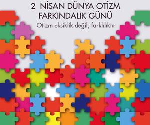 2 Nisan dünya otizm farkındalık günü İrem Afşin yazdı